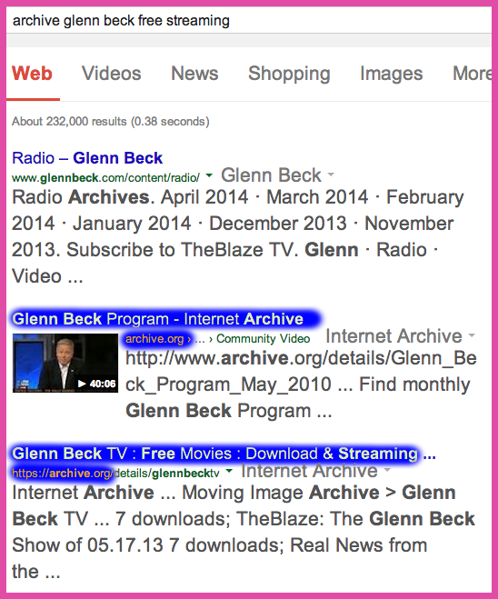 The Blaze TV tinkers with free streaming descriptors to gain google rank against The Archive.org glenn beck results licensed by Beck