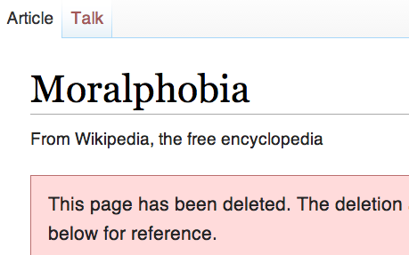 wikipedia moralphobia entry deleted by moralphobes