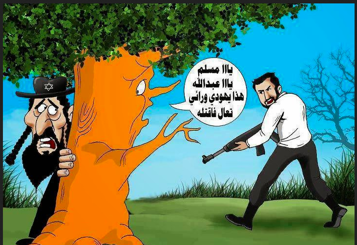 jew hiding behind tree come and kill him is the charge of the hadith in Mohammadan tradtion of genocide